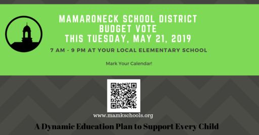 May 21: Mamaroneck School District Budget Vote - 7 am - 9 pm